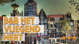 B&B Het vliegend hert hotel review | Hotels in Jabeek | Netherlands Hotels