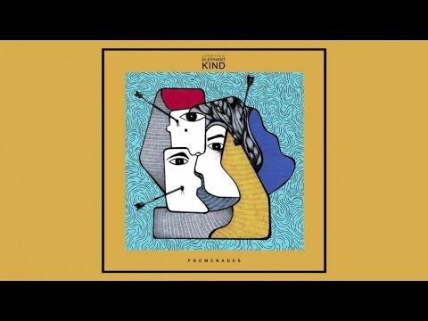 Elephant Kind - Promenades: A Short Film By Elephant Kind EP