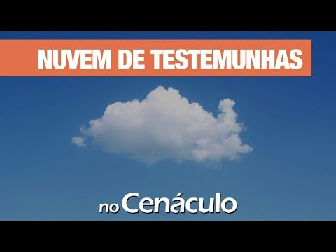 Nuvem de Testemunhas | no Cenáculo 01/11/2019