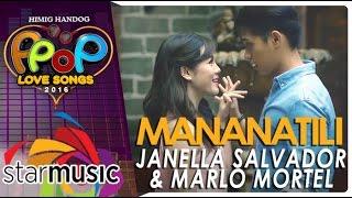 vuclip Marlo Mortel and Janella Salvador - Mananatili (Official Music Video)