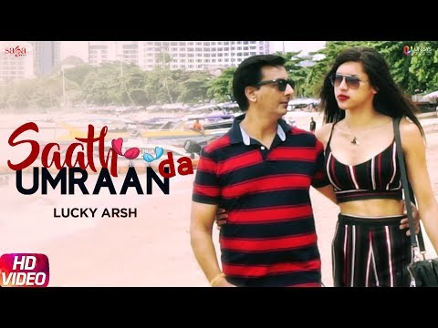 Saath Umraan Da | Lucky Arsh | New Punjabi Songs 2019 | Punjabi Love Songs | Punjabihits