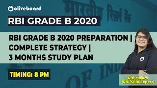 RBI Grade B 2020 Preparation | Complete Strategy | 3 Months Study Plan | Riti Mam