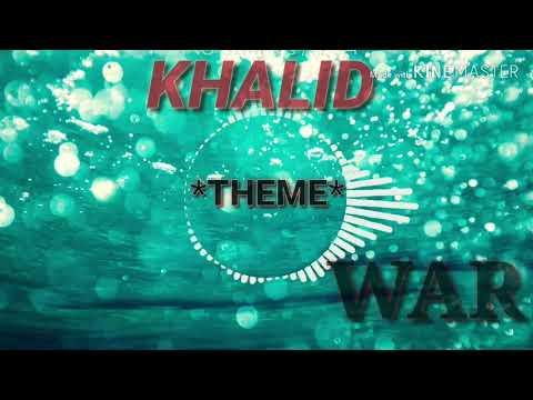 Khalid's Theme _ *war*... Bass Boosted