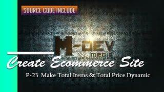 P-23 Ist Total Items & Gesamtpreis Dynamisch - Erstellen E-Commerce-Website-Tutorial