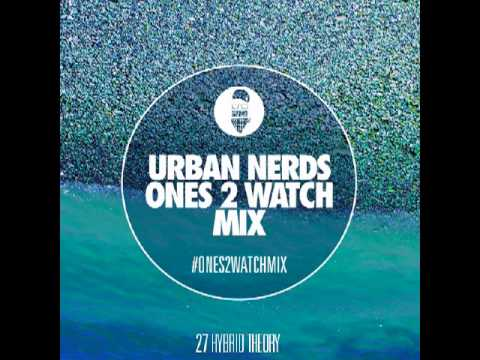 Hybrid Theory - Urban Nerds #Ones2Watch Mix