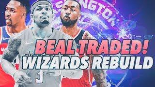 Bradley Beal Traded! #4 Pick In The Draft! Washington Wizards Rebuild | NBA 2K19