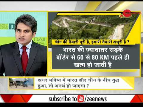 DNA: India is likely to loose a war against China due to condition of roads in Arunachal Pradesh