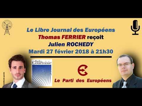 """Le Libre Journal des Européens : """"L'Europe selon Julien Rochedy"""""""
