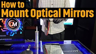 How to Mount Optical Mirrors (2018)