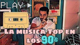 LA MUSICA DE LOS 90`s (mi infancia)