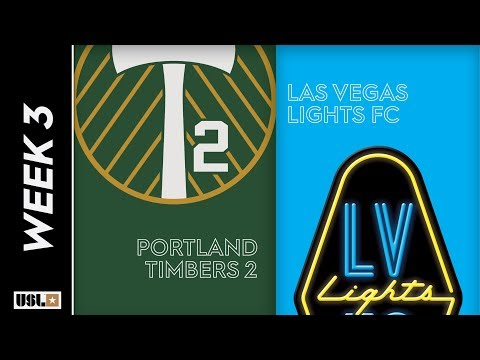 Portland Timbers 2 vs Las Vegas Lights FC: March 23rd, 2019