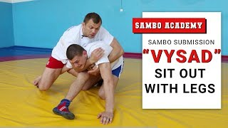Submission VYSAD sit out with legs. How to apply an arm lock with legs from standing