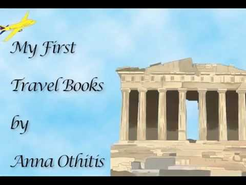 Promo Tour: My First Travel Books by Anna Othitis