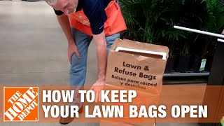 How To Keep Your Lawn Bags Open - The Home Depot