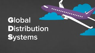 How airline distribution works | Global Distribution Systems...