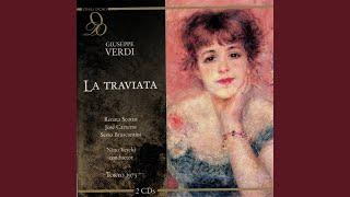 """La Traviata: Act III, """"Largo al quadrupede"""" (Chorus, Annina, Violetta, Alfredo)"""