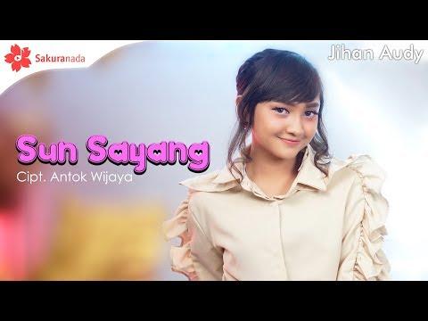Jihan Audy - Sun Sayang [OFFICIAL M/V]