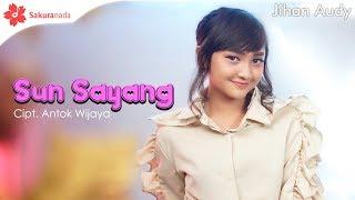 Download lagu Jihan Audy - Sun Sayang