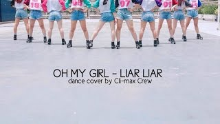 [OFFICIAL] OH MY GIRL(오마이걸) - Liar Liar DANCE COVER by Cli-max Crew from Vietnam