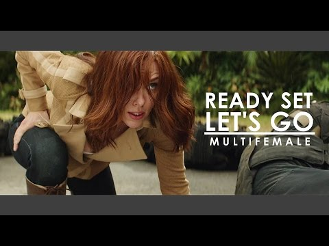 Ready Set Let's Go || Multifemale