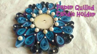 DIY Paper Quilled Candle Holder Making Idea| Paper Quilling Craft