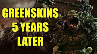 Greenskins 5 Years Later - Total War Warhammr