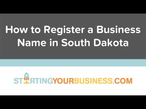 How to Register a Business Name in South Dakota - Starting a Business in South Dakota