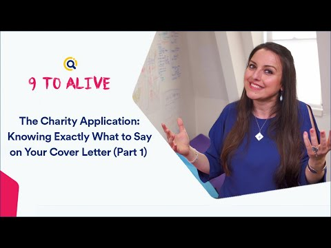 The Charity Application: Knowing Exactly What To Say On Your Cover Letter   9 To Alive