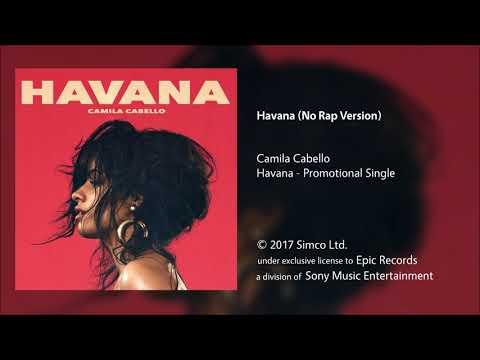 Camila Cabello - Havana (No Rap Version)