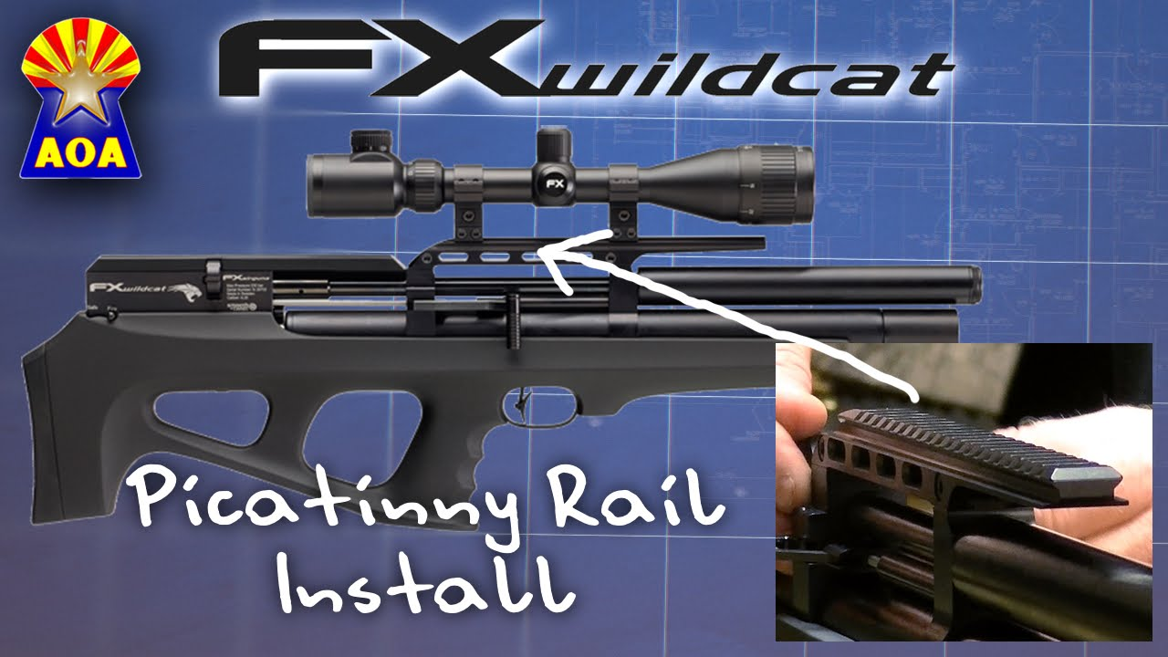 Fx Wildcat Picatinny Rail Installation