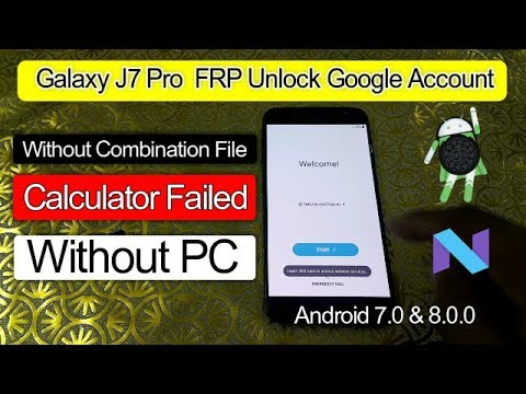 Samsung J7 Pro FRP Google Account Unlock Without Flash
