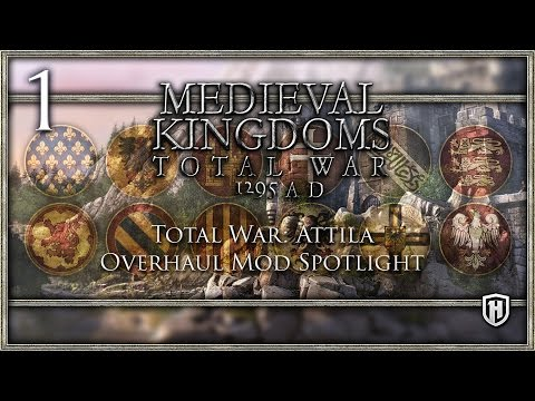 A Satisfying Medieval Mod! | Medieval Kingdoms: Total War - 1295 A.D. #1 - Attila Mod