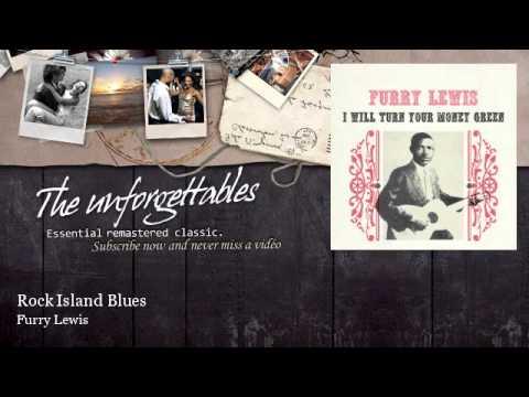 Furry Lewis - Rock Island Blues