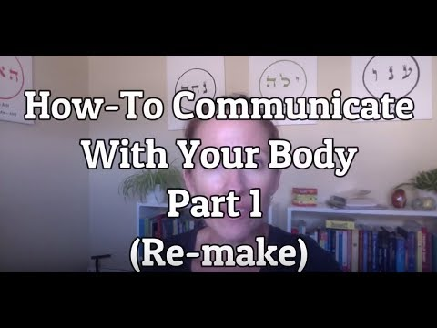 How To Communicate With Your Body: Part 1 {Re-Make}