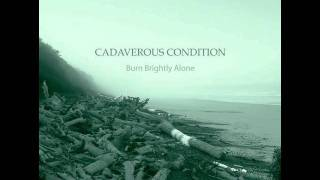 Watch Cadaverous Condition We Knew They Were Coming video