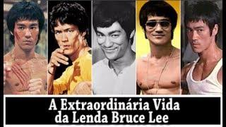 A EXTRAORDINÁRIA VIDA DE BRUCE LEE