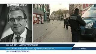 Attaque de Strasbourg : témoignage de Roland Ries, maire de la ville