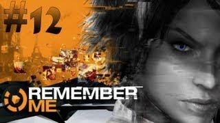 Remember Me - Walkthrough - Part 12 (X360/PS3/PC) [HD]