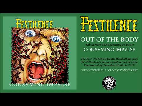 Pestilence - Out Of The Body (Remastered)