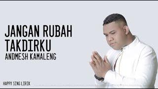 Gambar cover Andmesh Kamaleng - Jangan Rubah Takdirku (Lirik)