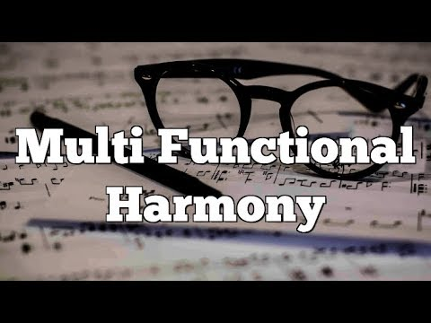 Multi Functional Harmony