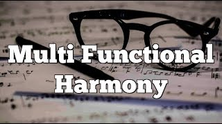 Multi Functional Harmony