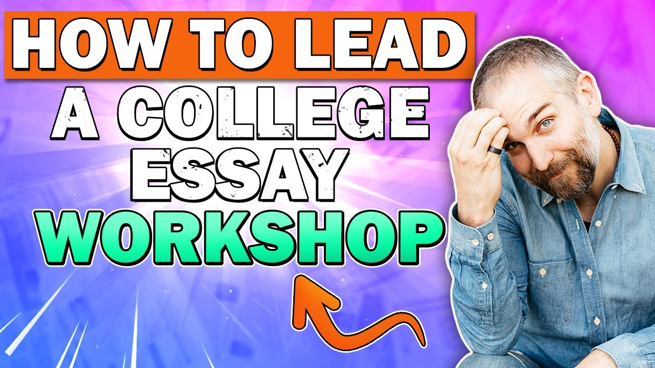 A Thesis For An Essay Should How To Lead A Lifechanging Essay Workshop Full Episode  The College  Essay Guy Podcast Science In Daily Life Essay also Essays On Different Topics In English How To Lead A Lifechanging Essay Workshop Full Episode  The  English Literature Essays