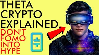 DON'T FOMO INTO HYPE! WATCH THIS BEFORE BUYING THETA CRYPTO [EXPLAINED]