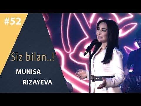 Siz bilan 52-son Munisa Rizayeva  (08.04.2019)