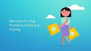 Hug Plumbing & Furnace Repair in Vacaville, CA