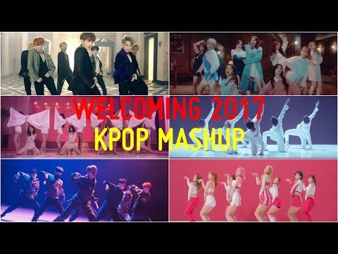 [MEGA-MASHUP] WELCOMING 2017 (Various KPOP Artists)