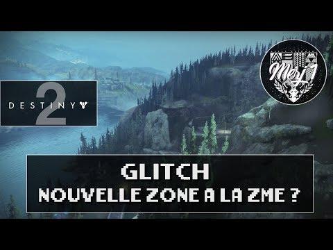 DESTINY 2 [FR] GLITCH - UNE NOUVELLE ZONE A LA ZME ?