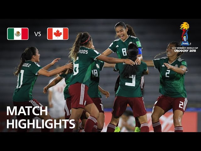 Mexico v Canada - FIFA U-17 Women's World Cup 2018™ - Semi-Final