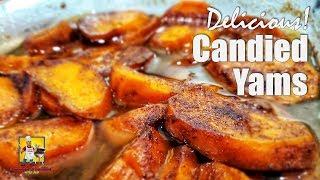 Candied Yams | Yam Recipe | Holiday Recipes